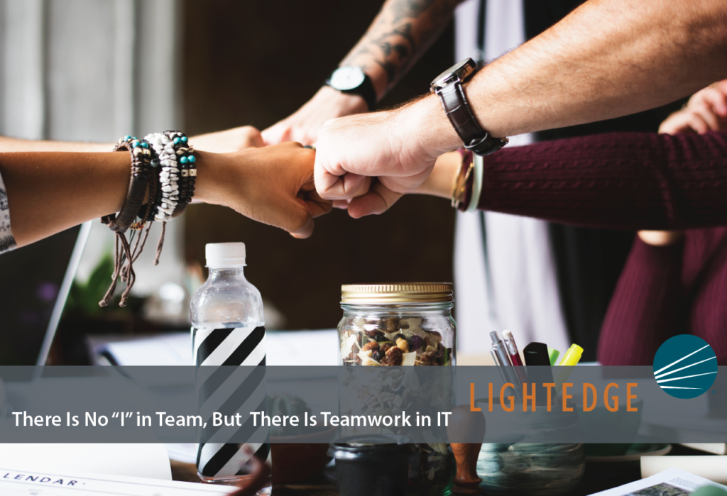 """There Is No """"I"""" in Team, But There Is Teamwork in IT"""