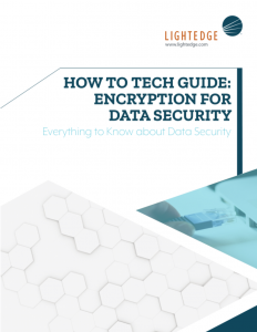 Image of How to tech guide: Encryption for Data Security from LightEdge